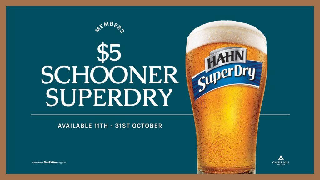$5 Hahn SuperDry Schooners