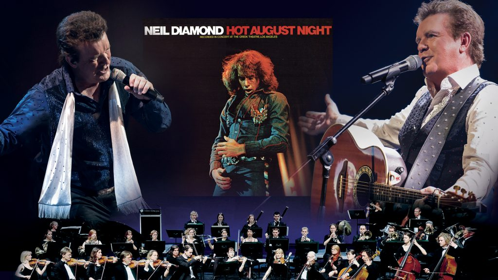 Neil Diamond's Hot August Night the Concert
