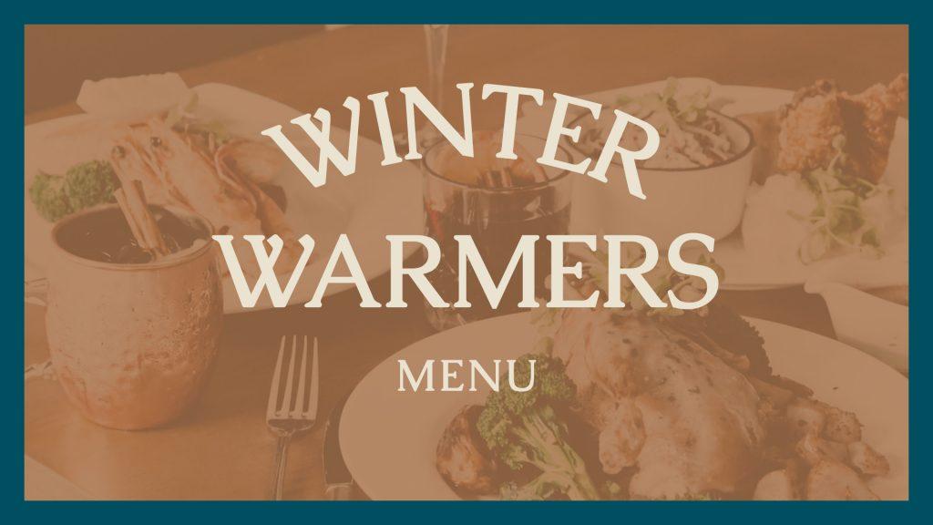 Winter Warmers Menu