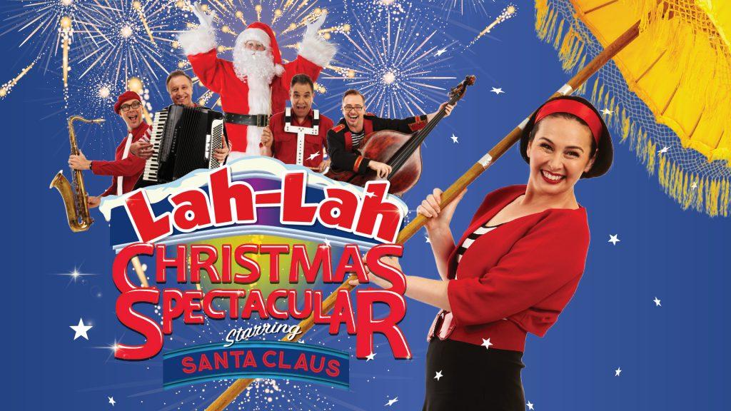 Lah Lah's Christmas Spectacular