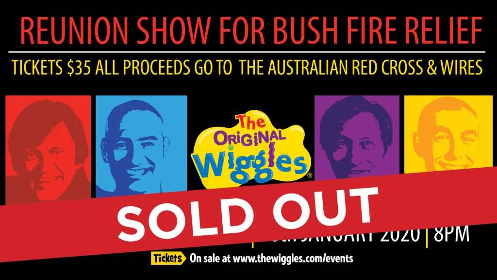 The Original Wiggles-Reunion For Bush Fire Relief SHOW 1 SOLD OUT