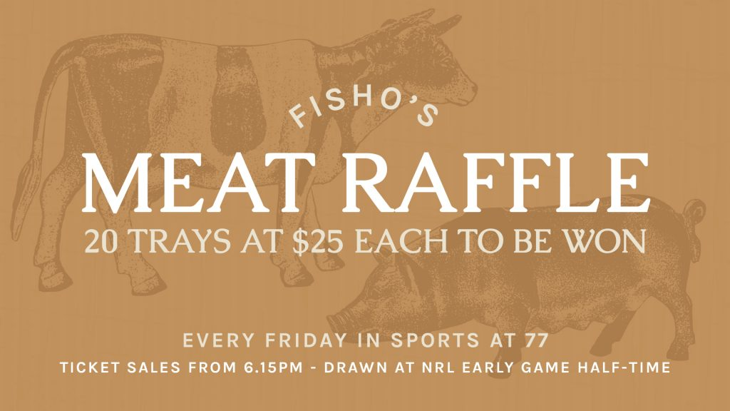 Fisho's Meat Raffle
