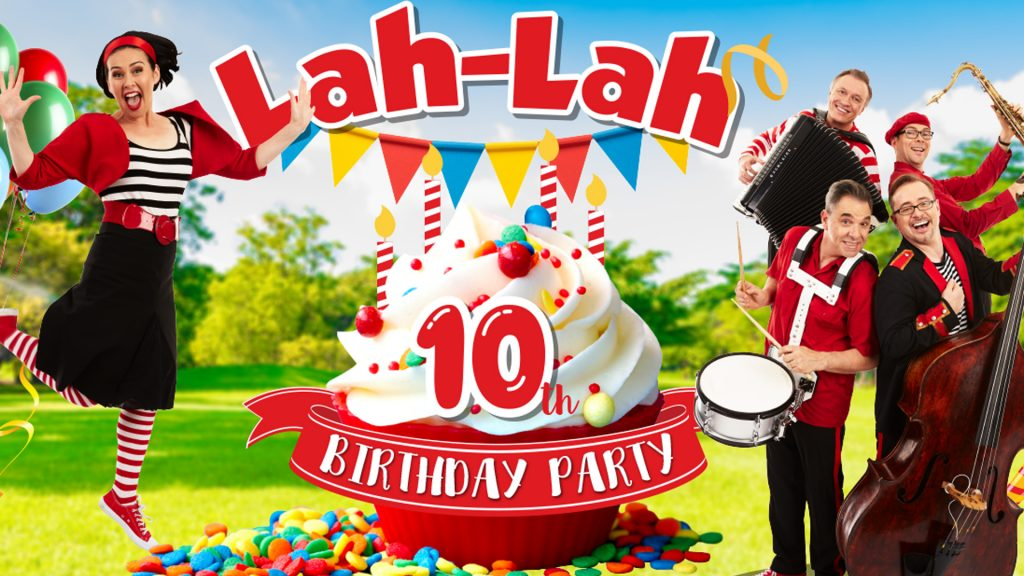 Lah-Lah: 10th Birthday Party