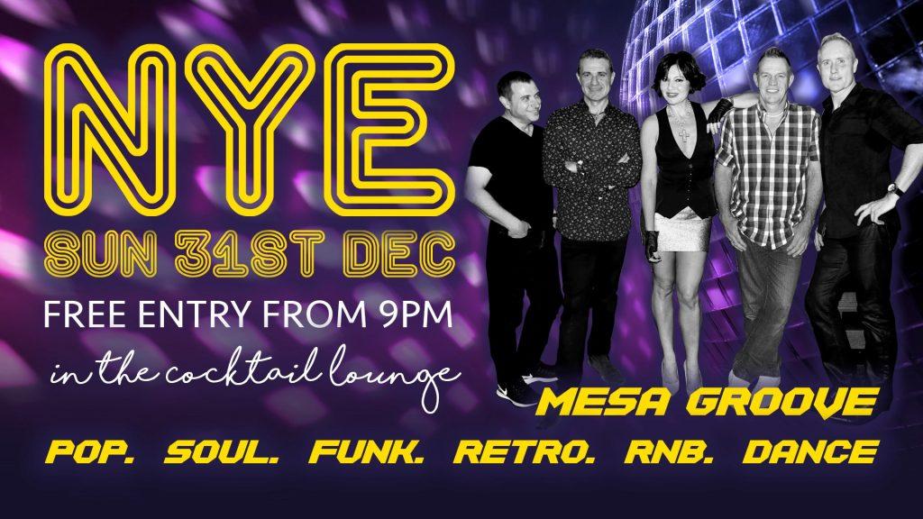 NYE – Mesa Groove