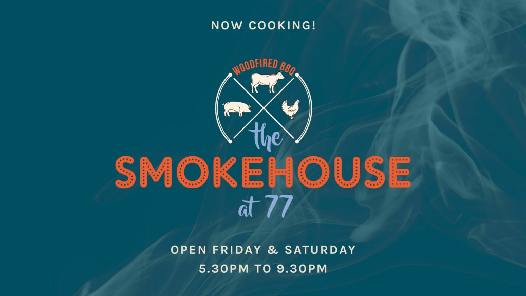 The Smokehouse at 77