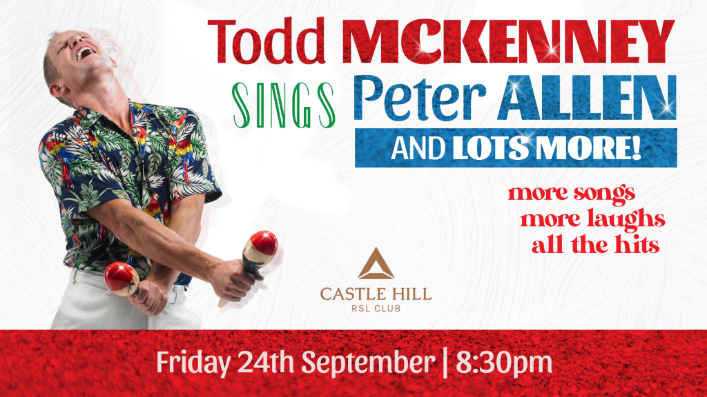 Todd McKenney sings Peter Allen and more!